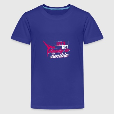 Let's get ready to tumble - Gymnastic Gift - Teenage Premium T-Shirt