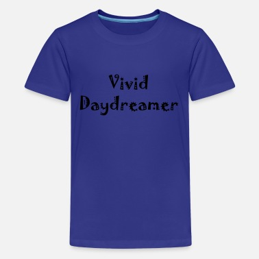 Daydreamer (vector) - Teenager premium T-shirt