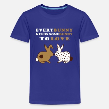 Lieben Everybunny needs somebunny to love - Hasen Liebe - Teenager Premium T-Shirt