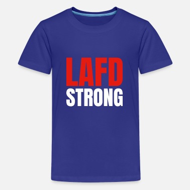 LAFD Strong - Teenage Premium T-Shirt