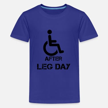 Bodybuilding After Leg Day Bodybuilding Levantamiento de pesas Levantamiento Gy - Camiseta premium adolescente