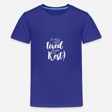 Rest learn to rest gift tired rest learning - Teenage Premium T-Shirt