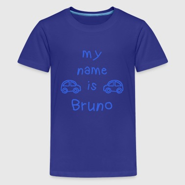 BRUNO MY NAME IS - T-shirt Premium Ado