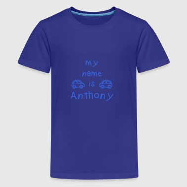 ANTHONY MEIN NAME - Teenager Premium T-Shirt