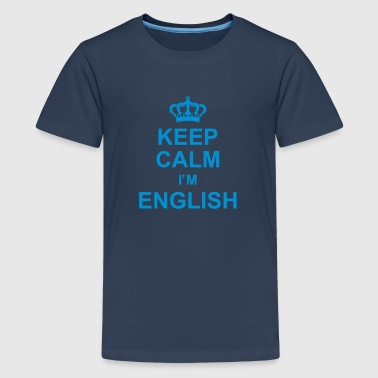 keep_calm_I'm_english_g1 - Teenager Premium T-Shirt