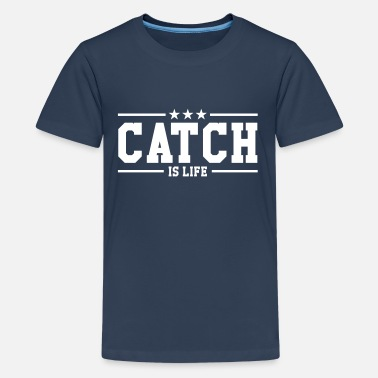 Catch Wrestling Catch is life ! - Teenage Premium T-Shirt