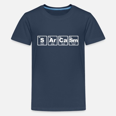 Chimie SARCASM PERIODIC TABLE - T-shirt Premium Ado