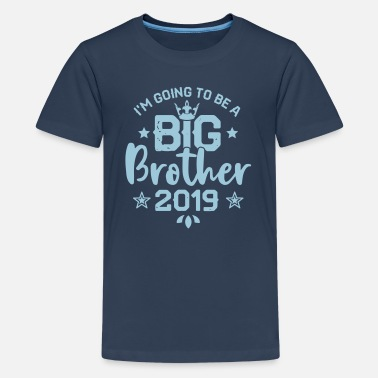 Isoveli Pikkuveli Going to be a big Brother 2019 Schwangerschaft  - Teinien premium t-paita