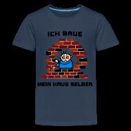 Ich Baue Mein Haus Selber T Shirt Spreadshirt