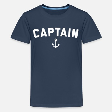 Boat Captain Nautical Quote  - Teenage Premium T-Shirt