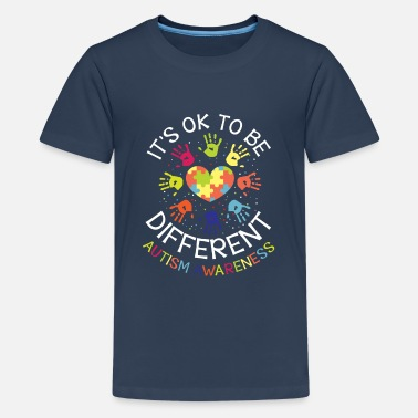 Awareness It's ok to be different - Autism Awareness - Teenage Premium T-Shirt