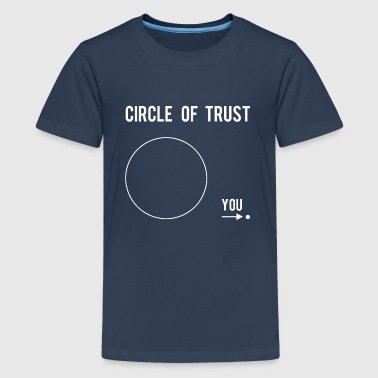 Circle of trust - Teenage Premium T-Shirt
