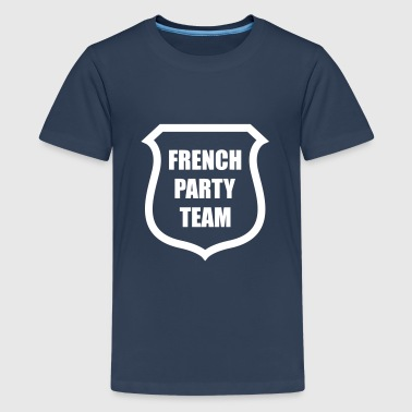 French Party Team - Teenage Premium T-Shirt