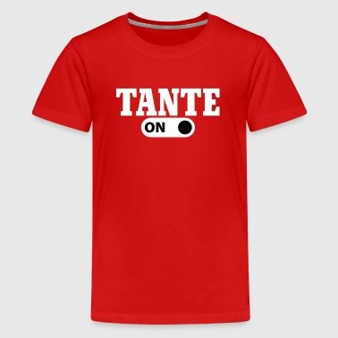 Tante on - T-shirt Premium Ado