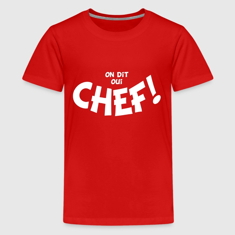 On dit oui chef mono - T-shirt Premium Ado