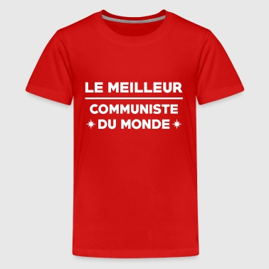 Communisme / Communiste / Syndicat / Politique - T-shirt Premium Ado