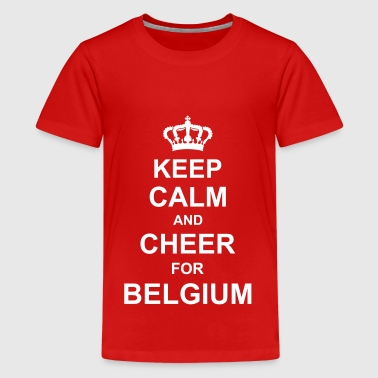keep_calm_and_cheer_for_belgium_g1 - Teenager Premium T-shirt