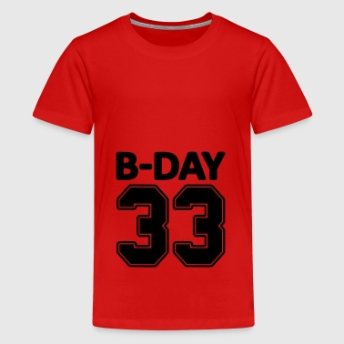 Special Number 33rd birthday bday 33 number numbers jersey number - Teenage Premium T-Shirt