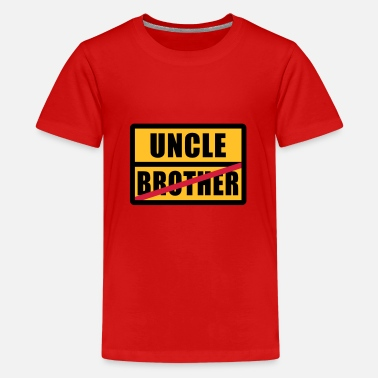 Brother Uncle Brother - Uncle Long Sleeve Shirts - Teenage Premium T-Shirt