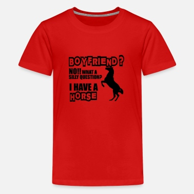 Pony Horse or....Boyfriend - Teenager Premium T-Shirt