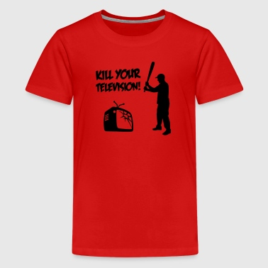 Kill Your Television - Tegen Media vervlakking  - Teenager Premium T-shirt