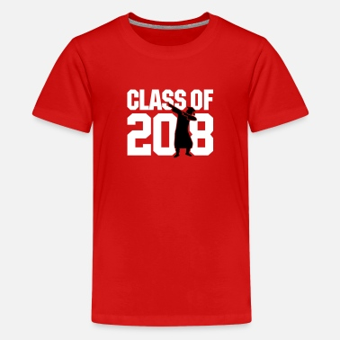 Class Of 2018 Class of 2018 dab dabbing graduate school - Teenage Premium T-Shirt