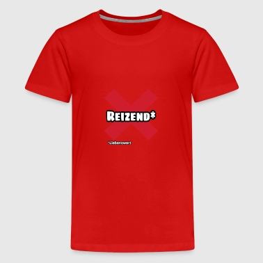 Reizend - Teenager Premium T-Shirt