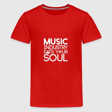 Zeichen Schmutzig Music Industry eats your soul - illuminati - Teenager Premium T-Shirt