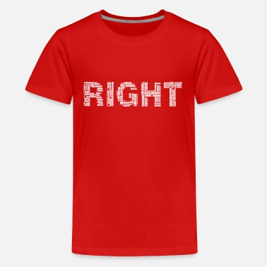 Right Right right - Teenage Premium T-Shirt