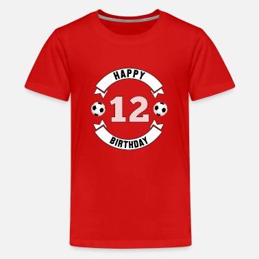 ae4826d2a038a Cumpleaños 12 cumpleaños   12 aniversario   12 cumpleaños - Camiseta  premium adolescente