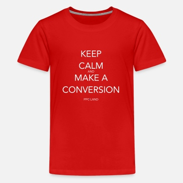 Keep Calm and Make a Conversion - Teenager Premium T-Shirt
