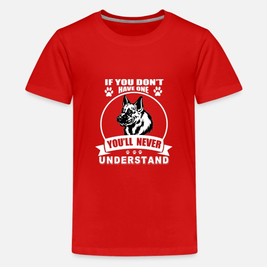 German Shepherd T-Shirts - No dog, never understand - Teenage Premium T-Shirt red
