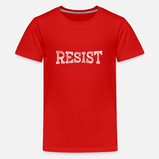 Love T-Shirts - RESIST - Teenage Premium T-Shirt red