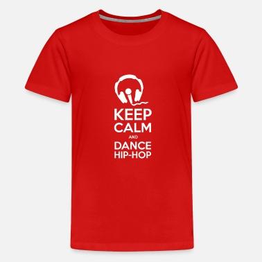 Mantieni calma e danza hiphop - T-Shirt premium per ragazzi e1cd8186115a