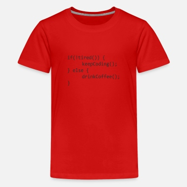 Computer Science Keep Coding drink coffee - Teenage Premium T-Shirt