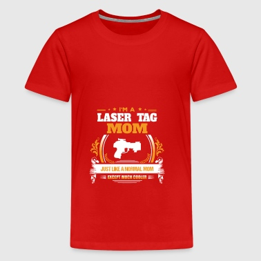 Laser Tag Mom Shirt Gift Idea - Teenage Premium T-Shirt