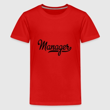 2541614 115376741 Manager - Teenager Premium T-Shirt