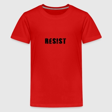 Resist heiß Widerstand - Teenager Premium T-Shirt