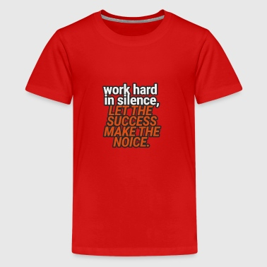 Coach / Coach: Work Hard In Silence, Let The - Teenage Premium T-Shirt