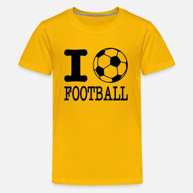 Football i love football with ball - Teenage Premium T-Shirt