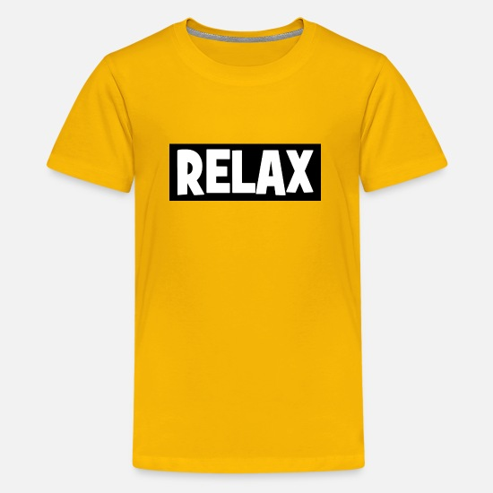 Relax T-Shirts - RELAX - relax - relax - chill - chill - Teenage Premium T-Shirt sun yellow