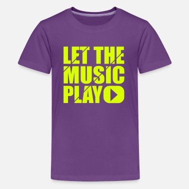 Fluo let the music play - Teenager Premium T-shirt