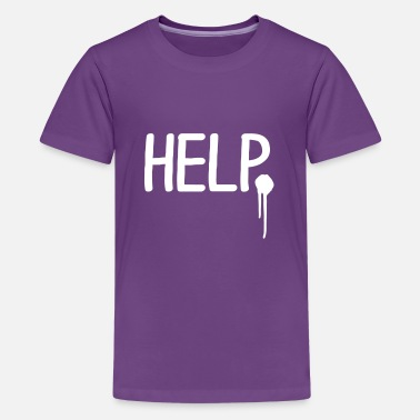 Help Help - Teenager Premium T-shirt