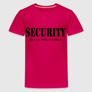 Security for my little Brother - Teenager Premium T-shirt