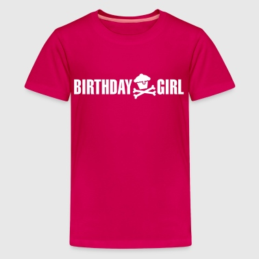 Birthday girl - Teenager Premium T-Shirt