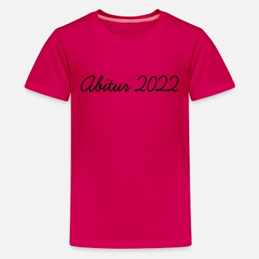 2022 Abi 2022 - Teenager Premium T-Shirt