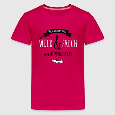 FRECH & WILD - Teenager Premium T-Shirt