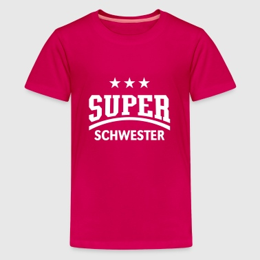 Super Schwester - Teenager Premium T-Shirt