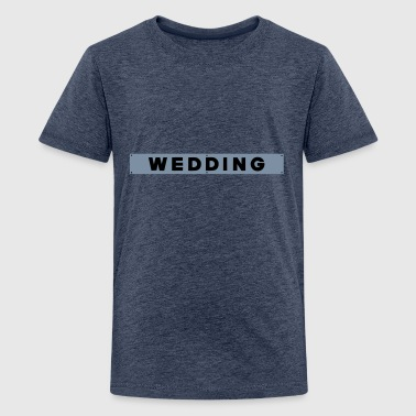WEDDING Berlin - Teenager Premium T-Shirt