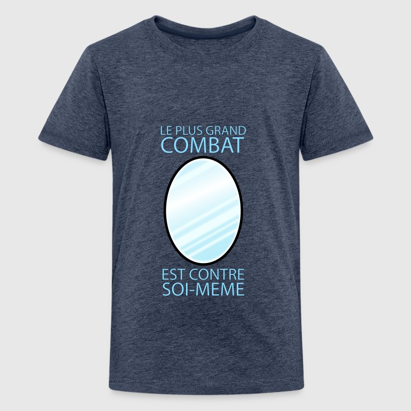 le plus grand combat - T-shirt Premium Ado